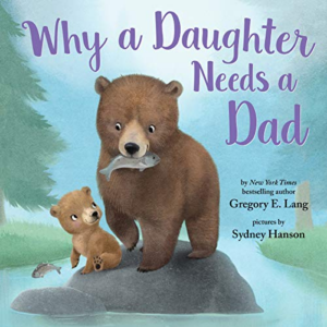 Why a Daughter Needs a Dad Now .13 (Was .99)