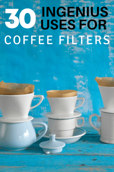 30 Ingenious Uses for Coffee Filters