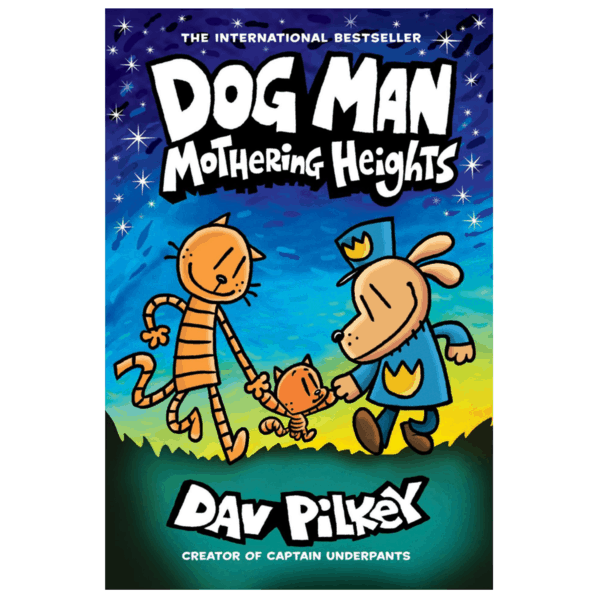 Dog Man: Mothering Heights Only .62 (Retail .99)