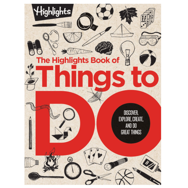 The Highlights Book of Things to Do Only .60 (Retail .99)
