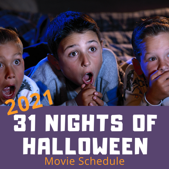 31 Nights of Halloween Schedule for 2021 - FREE Movies All Month!