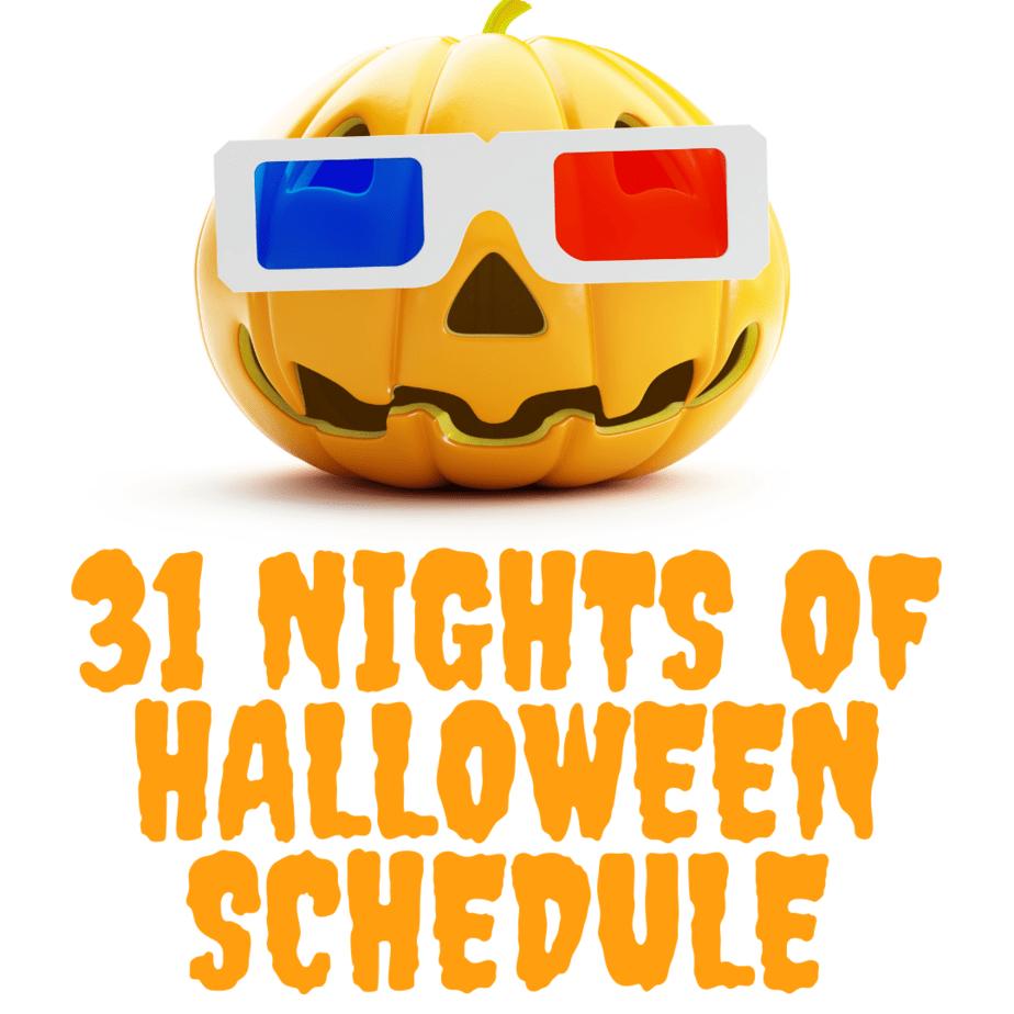31 Nights of Halloween 2020 Schedule
