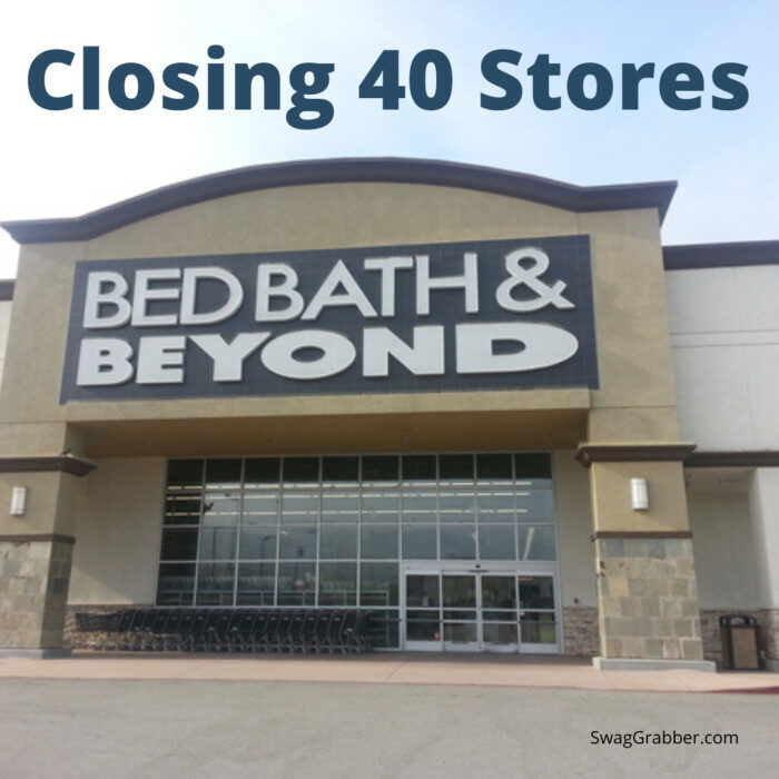 Bed Bath & Beyond Closing 40 Stores in 2020