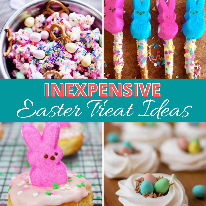 20 Inexpensive Easter Treat Ideas that can easily be made with kids!
