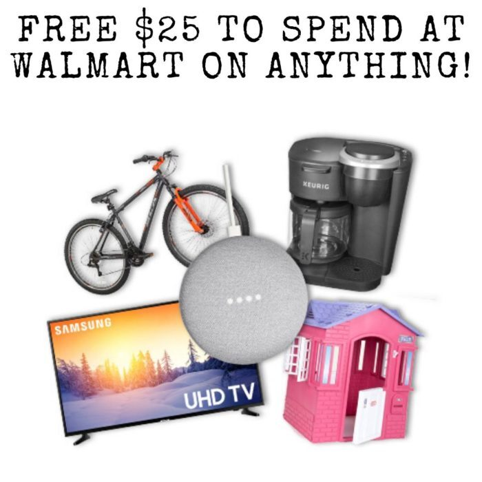 FREE $25 to spend at walmart on ANYTHING!