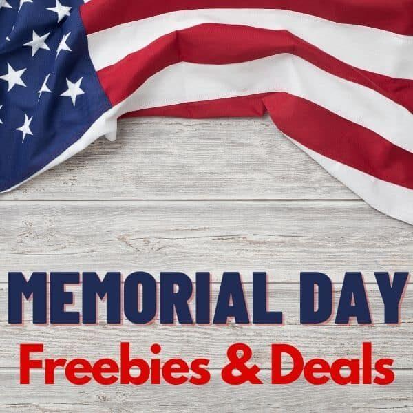 Memorial Day Freebies & Deals