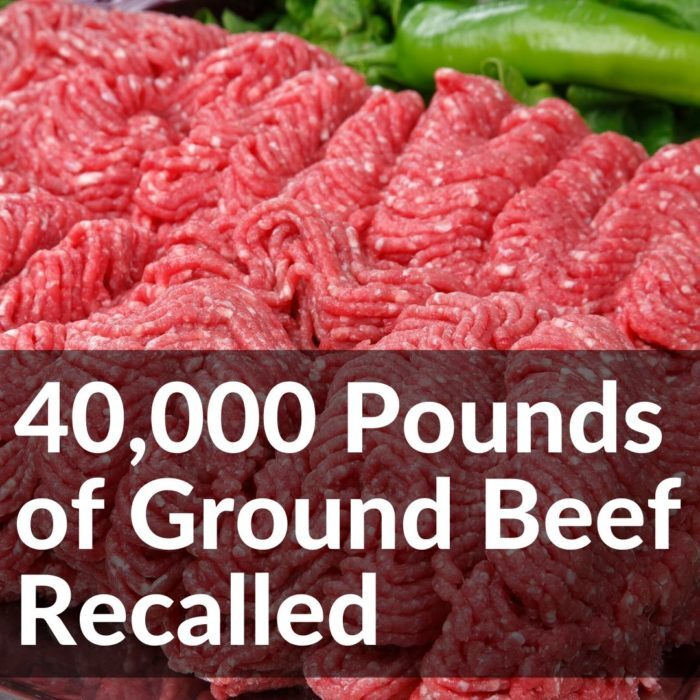 40,000 Pounds of Ground Beef Recalled