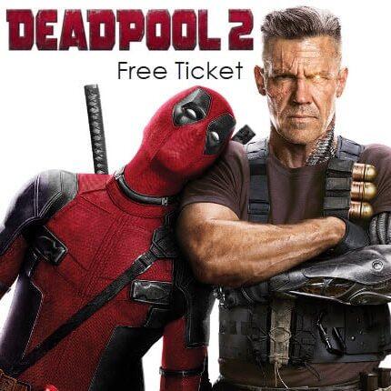 FREE DeadPool 2 Ticket
